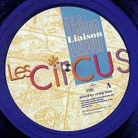 Circus – Liaison