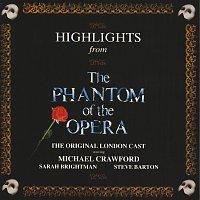 "Andrew Lloyd-Webber, ""The Phantom Of The Opera"" Original London Cast – Highlights From The Phantom Of The Opera"