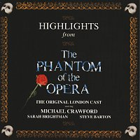 "Andrew Lloyd Webber, ""The Phantom Of The Opera"" Original London Cast – Highlights From The Phantom Of The Opera"
