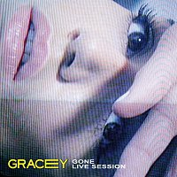 GRACEY – Alone In My Room (Gone) [Live Session]