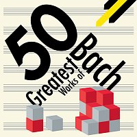 Různí interpreti – 50 Greatest Works of Bach