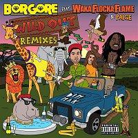 Borgore – Wild Out (feat. Waka Flocka Flame & Paige) [Remixes]
