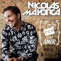 Nicolas Mayorca – Todo Por Su Amor