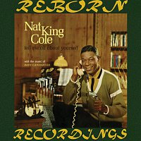 Nat King Cole – Tell Me All About Myself (HD Remastered)
