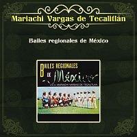 Mariachi Vargas De Tecalitlán – Bailes Regionales de México