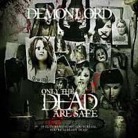 Demonlord – Only The Dead Are Safe