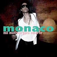 Monaco – Mil motivos para odiarte