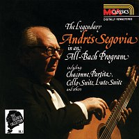 Andrés Segovia – The Segovia Collection Vol. 1: The Legendary Andrés Segovia In An All-Bach Program