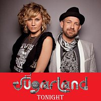 Sugarland – Tonight [International Version]