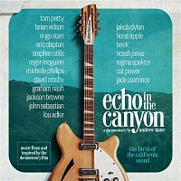 Echo in the Canyon – Echo in the Canyon (feat. Jakob Dylan) [Original Motion Picture Soundtrack]