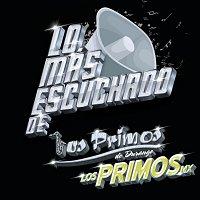 Los Primos De Durango, Los Primos MX – Lo Más Escuchado De