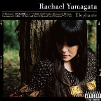 Rachael Yamagata – Elephants...Teeth Sinking Into Heart