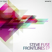 Steve Fuse – Frontlines EP