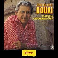 Jacques Douai – Heritage - Madame, C'Est Aujourd'hui - BAM (1978)