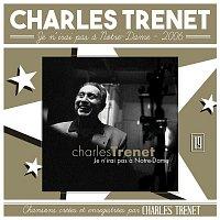 Charles Trenet – Je n'irai pas a Notre-Dame