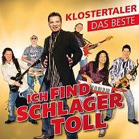 Klostertaler – Ich find Schlager toll - Das Beste