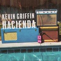 Kevin Griffin – Hacienda