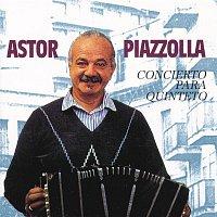 Astor Piazzolla – Concierto Para Quinteto