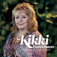 Kikki Danielsson – Forsta dagen pa resten av mitt liv