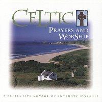 Různí interpreti – Celtic Prayers And Worship