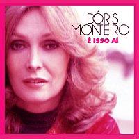 Doris Monteiro – É Isso Aí