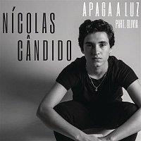 Nicolas Candido, Olivia – Apaga a Luz
