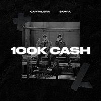 Capital Bra, Samra – 100k Cash