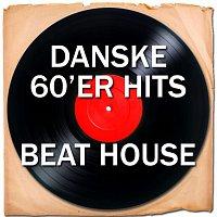Různí interpreti – Danske 60'er Hits (Beat House)