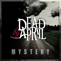 Dead by April – Mystery