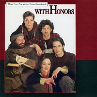Various Artists.. – With Honors (Music From The Motion Picture Soundtrack)