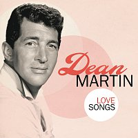 Dean Martin – Love Songs
