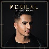 MC Bilal – Alles zu seiner Zeit