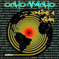 Ocho Macho – Ocho Macho - Online a Világ