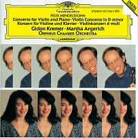 Gidon Kremer, Martha Argerich, Orpheus Chamber Orchestra – Mendelssohn: Concerto for Violin, Piano and Strings; Violin Concerto