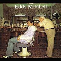 Eddy Mitchell – C'Est Bien Fait