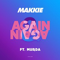 Makkie, Murda – Again