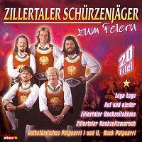 Zillertaler Schurzenjager – Zum Feiern