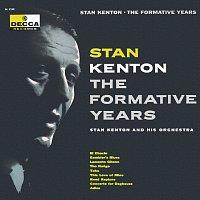 Stan Kenton – The Formative Years