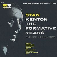 Stan Kenton – The Formative Years