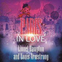 Lionel Hampton And His Orchestra, Louis Armstrong – Paris In Love