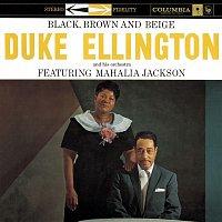 Duke Ellington & His Orchestra, Mahalia Jackson – Black, Brown, & Beige