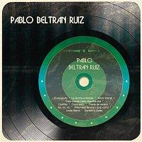 Pablo Beltran Ruiz Y Su Orquesta – Pablo Beltrán Ruíz
