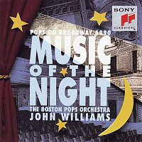 John Williams, Boston Pops Orchestra, Andrew Lloyd-Webber – Music of the Night: Pops on Broadway 1990