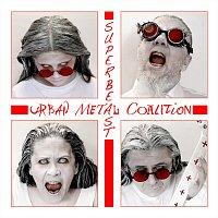 Urban Metal Coalition – Superbeast (Halloween Edit)