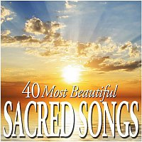 Various Artists.. – 40 Most Beautiful Sacred Songs
