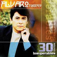 Alvaro Torres – 30 Exitos Insuperables