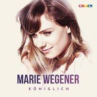 Marie Wegener – Koniglich
