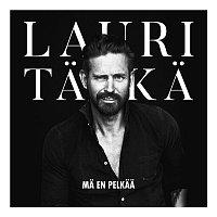 Lauri Tahka – Ma en pelkaa