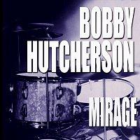 Bobby Hutcherson – Mirage