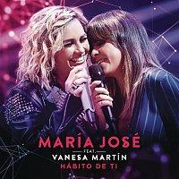 María José, Vanesa Martín – Hábito de Ti (Radio Single)